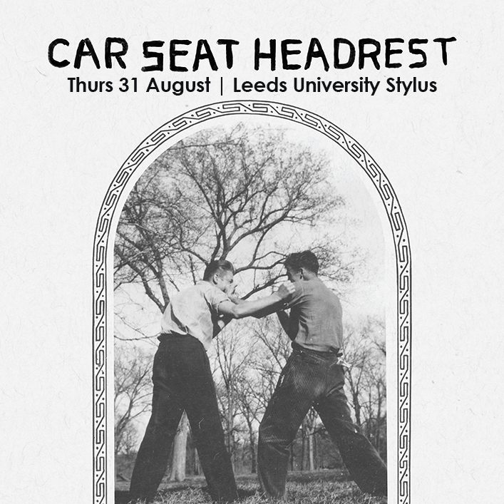 Car Seat Headrest Plus Special Guests NOTHING