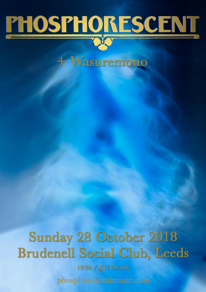 Phosphorescent Wasuremono - Gig at Leeds Brudenell Social Club