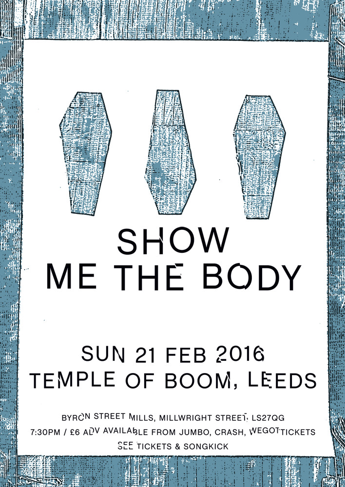 Show Me The Body Plus Guest Support Gig At Leeds